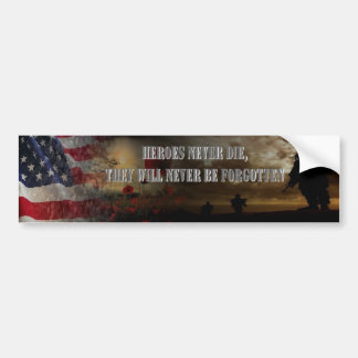 Heroes more never the USA Bumper Sticker
