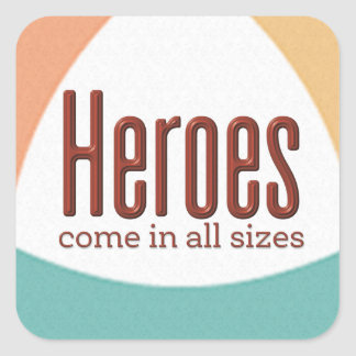 Heroes Square Sticker