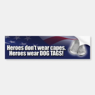 Heroes Wear Dog Tags Bumper Sticker