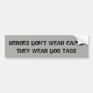 Heroes Wear Dog Tags Bumper Sticker