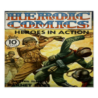 Heroic Comics - Heroes in Action Comic Book Poster