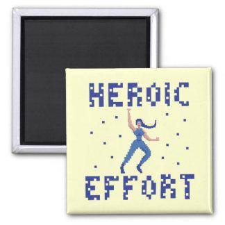 Heroic Effort Pixel Art Magnet