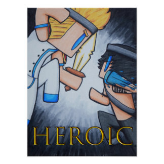 HEROIC Poster (The Battle Begins)