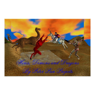 Heros, Demons and Dragons Poster