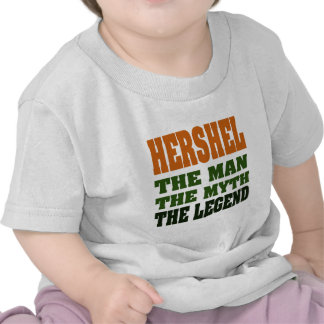 Hershel - the Man, the Myth, the Legend! T-shirts