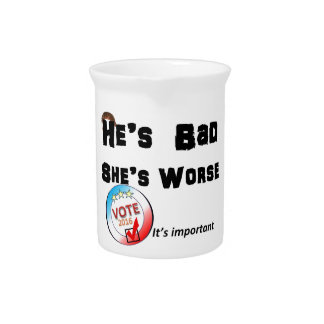 He's bad She is worse Vote 2016 Pitcher