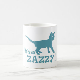 He's so Zazzy - Cat Lover Coffee Mug