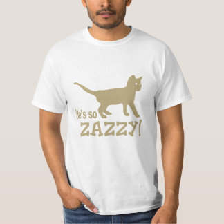 He's so Zazzy - Cat Lover Shirt
