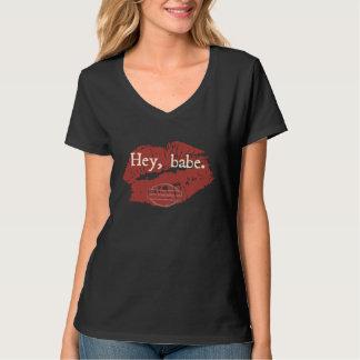 Hey Babe T-shirt, Black T-Shirt