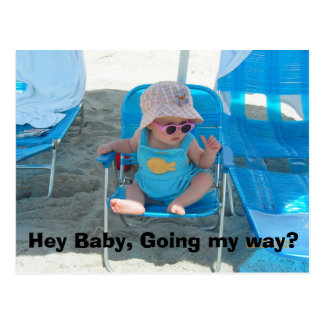Hey Baby, Going my way? Postcard