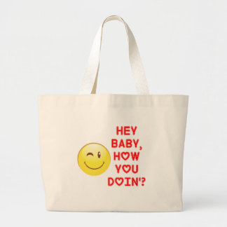 Hey Baby... Large Tote Bag