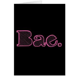 Hey Bae. girlfriend boyfriend slang Card