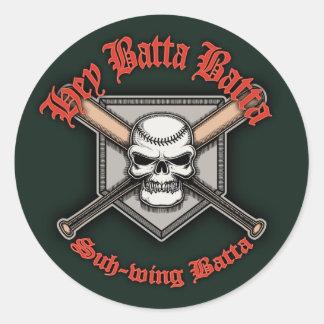 Hey Batta Batta -red Round Sticker