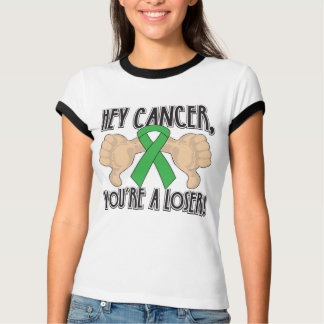 Hey Bile Duct Cancer Youre a Loser T-shirt