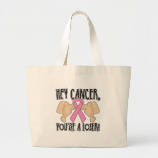 Hey Breast Cancer You're a Loser Canvas Bag