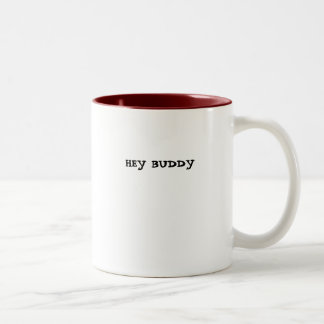 HEY BUDDY Two-Tone COFFEE MUG