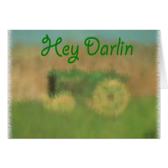 Hey Darlin Card