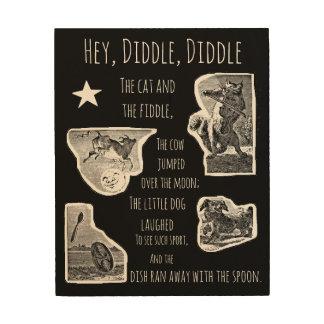 Hey Diddle Diddle Nursery Rhyme Wood Print