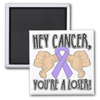 Hey General Cancer You're a Loser Refrigerator Magnets