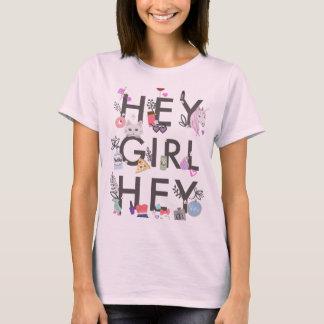 Hey Girl Hey T-Shirt