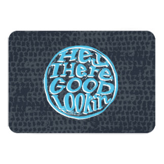 Hey Good Looking navy FLAT Greeting card