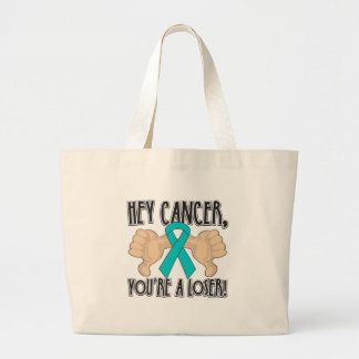 Hey Gynecologic Cancer You're a Loser Tote Bags