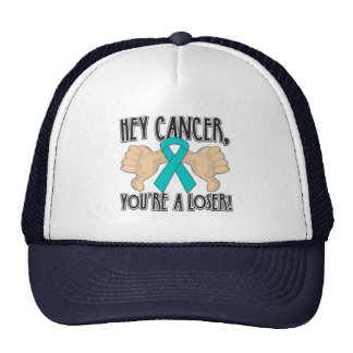 Hey Gynecologic Cancer You're a Loser Trucker Hat