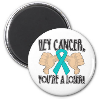 Hey Gynecologic Cancer You're a Loser Magnet