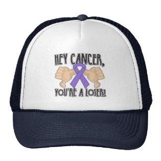 Hey Hodgkin's Cancer You're a Loser Trucker Hat