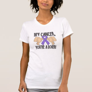 Hey Hodgkin's Cancer You're a Loser T-shirt