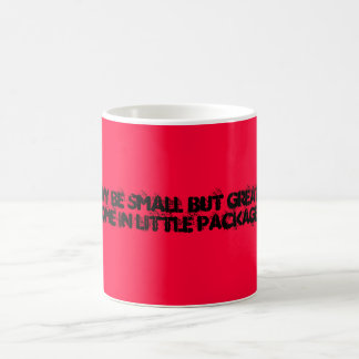 Hey, I May Be Small But Great Things Come In Li... Basic White Mug