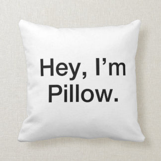 Hey, I'm Pillow! Awesome Throw Pillow! Cushions
