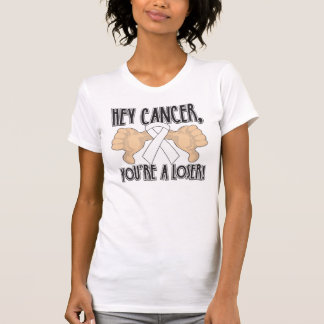Hey Mesothelioma Cancer You're a Loser Tshirts