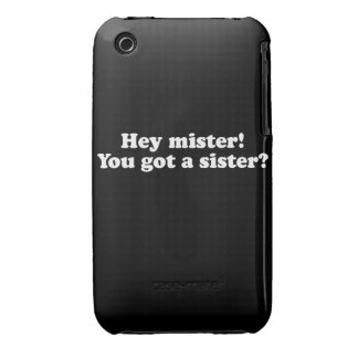 Hey Mister, You Got a Sister? iPhone 3 Case-Mate Cases