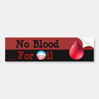 Hey Obama - No Blood For Oil Bumper Sticker