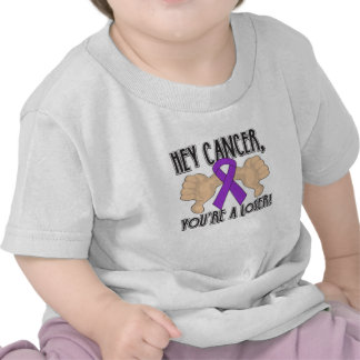 Hey Pancreatic Cancer You're a Loser T-shirts