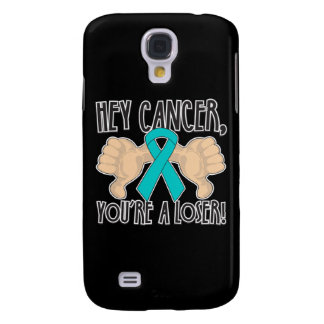 Hey Peritoneal Cancer You're a Loser Samsung Galaxy S4 Cover