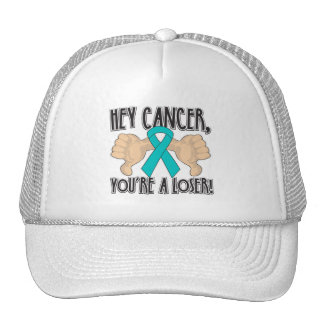Hey Peritoneal Cancer You're a Loser Hats