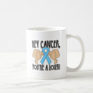 Hey Prostate Cancer You're a Loser Basic White Mug