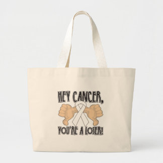 Hey Retinoblastoma Cancer You're a Loser Canvas Bags
