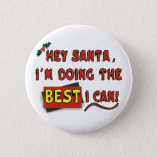 Hey Santa! 6 Cm Round Badge