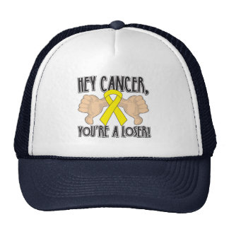 Hey Sarcoma Cancer You're a Loser Trucker Hat