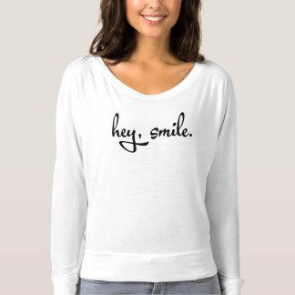 Hey, Smile. T-Shirt