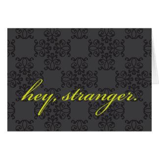 Hey, Stranger Card