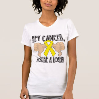 Hey Testicular Cancer You're a Loser T-shirt
