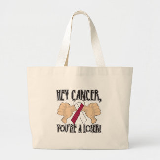 Hey Throat Cancer You're a Loser Bags