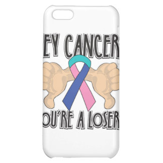 Hey Thyroid Cancer You're a Loser Cover For iPhone 5C