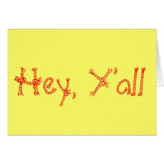 Hey, Y'all Card