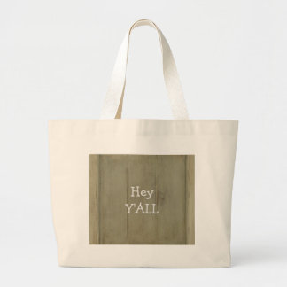 Hey YALL Rustic Wood Tote Bag