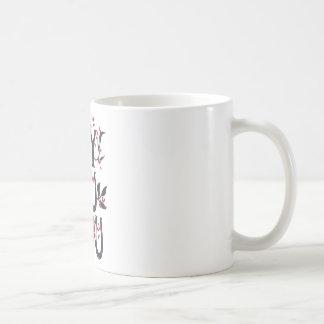Hey you i LOVE YOU Coffee Mug